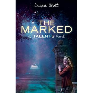 The Marked (A Talents Novel) (Delcroix Academy)