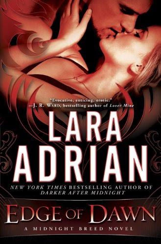 Edge of Dawn: A Midnight Breed Novel by Lara Adrian