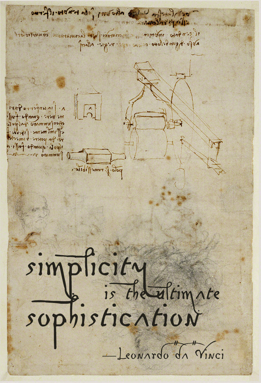 """thegetty:  """"Simplicity is the ultimate sophistication."""" —Leonardo da Vinci Studies of Machinery (verso of Studies for the Christ Child with a Lamb), about 1503–06, Leonardo da Vinci. The J. Paul Getty Museum"""