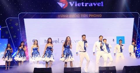 Gọi tên tôi Vietravel (#GTTV) - Ca múa | Vietravel