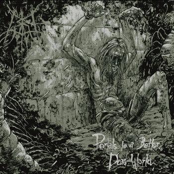 Portals to a Better, Dead World cover art