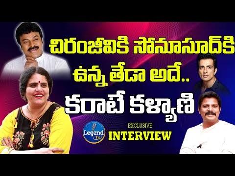 Karate Kalyani About Chiranjeevi And Sonu Sood | Karate Kalyani Exclusive Interview | Legend TV