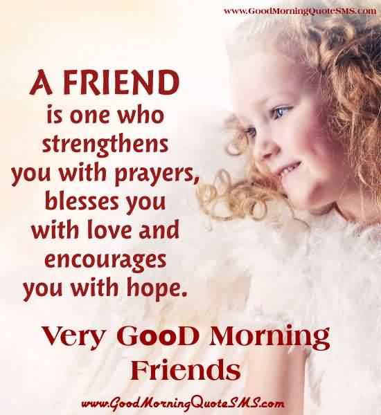 Best Inspirational Good Morning Quotes Greetings For Friends Very