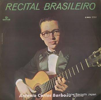 BARBOSA-LIMA, ANTONIO CARLOS recital brasileiro