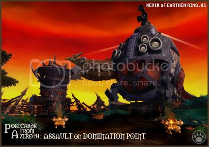 Rioriel and Nevik's daily World of Warcraft screenshot presentation of significant locations, players, memorable characters and events, assembled in the style of a series of collectible postcards. -- Postcards of Azeroth: Assault on Domination Point