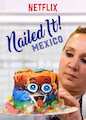 Nailed It! Mexico - Season 1