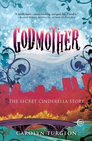 Godmother: The Secret Cinderella Story
