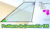 Problema de Geometría 185. Trapecio, Líneas Paralelas, Congruencia, Medida de Ángulos, Líneas Auxiliares.