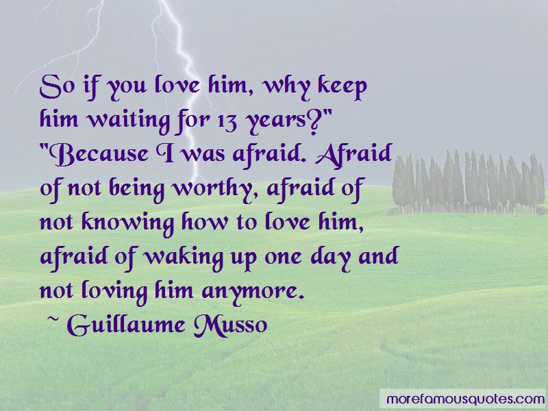 Quotes About Not Loving Him Anymore Top 15 Not Loving Him Anymore