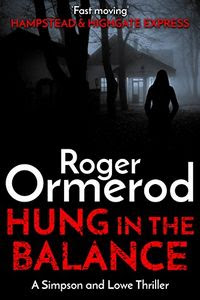 Hung in the Balance by Roger Ormerod