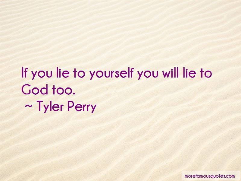 If You Lie To Yourself Quotes Top 47 Quotes About If You Lie To