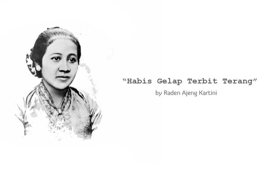 Kata Kata Bijak Motivasi Raden Adjeng Kartini Terbaik