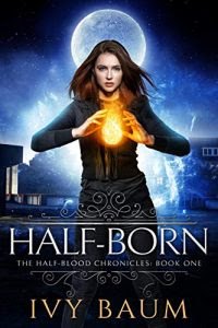 Half-Born by Ivy Baum