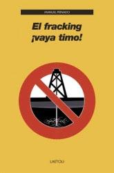 El fracking ¡vaya timo!