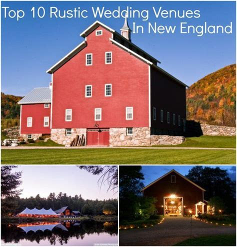 Top 10 Rustic Wedding Venues In New England   New England
