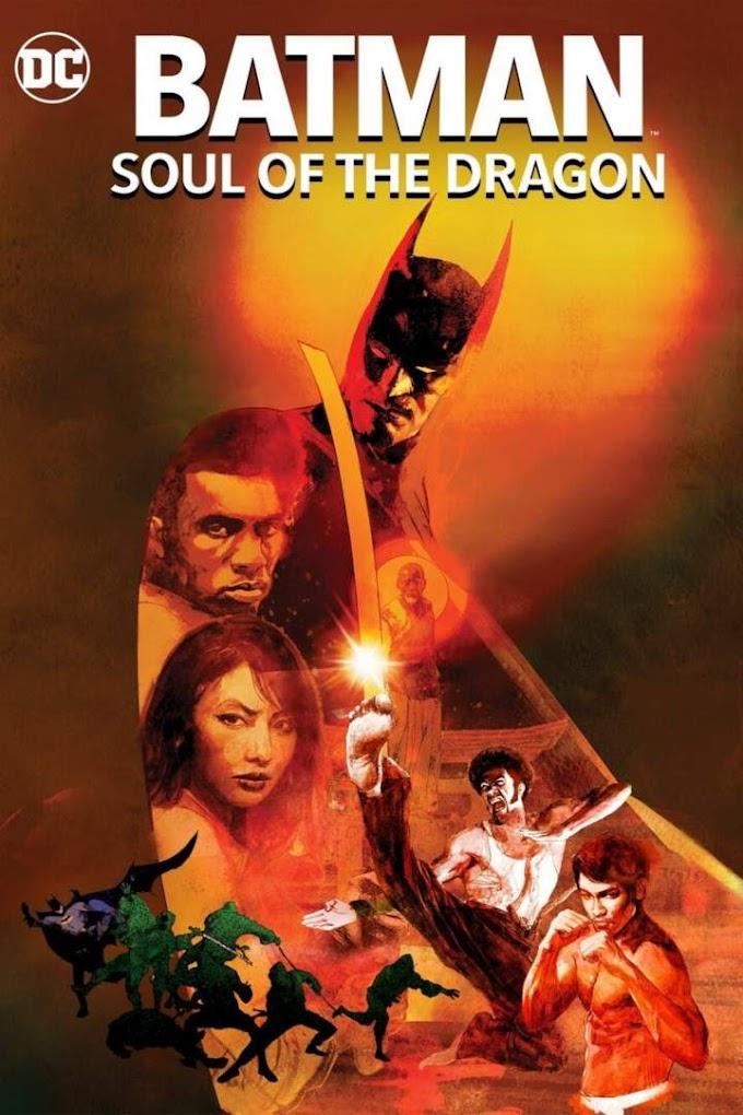 [Movie] Batman : Soul Of The Dragon (2021)
