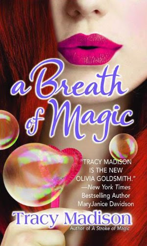 A Breath of Magic by Tracy Madison