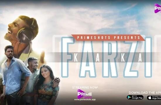 Farzi Kaka(2021) - PrimeShots Web Series Season 1 (EP 1 Added)