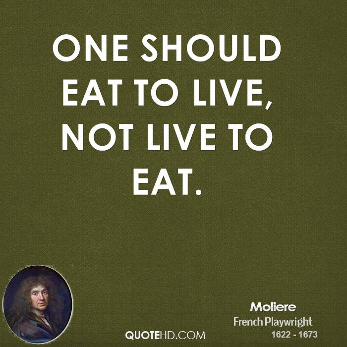 Moliere Food Quotes Quotehd