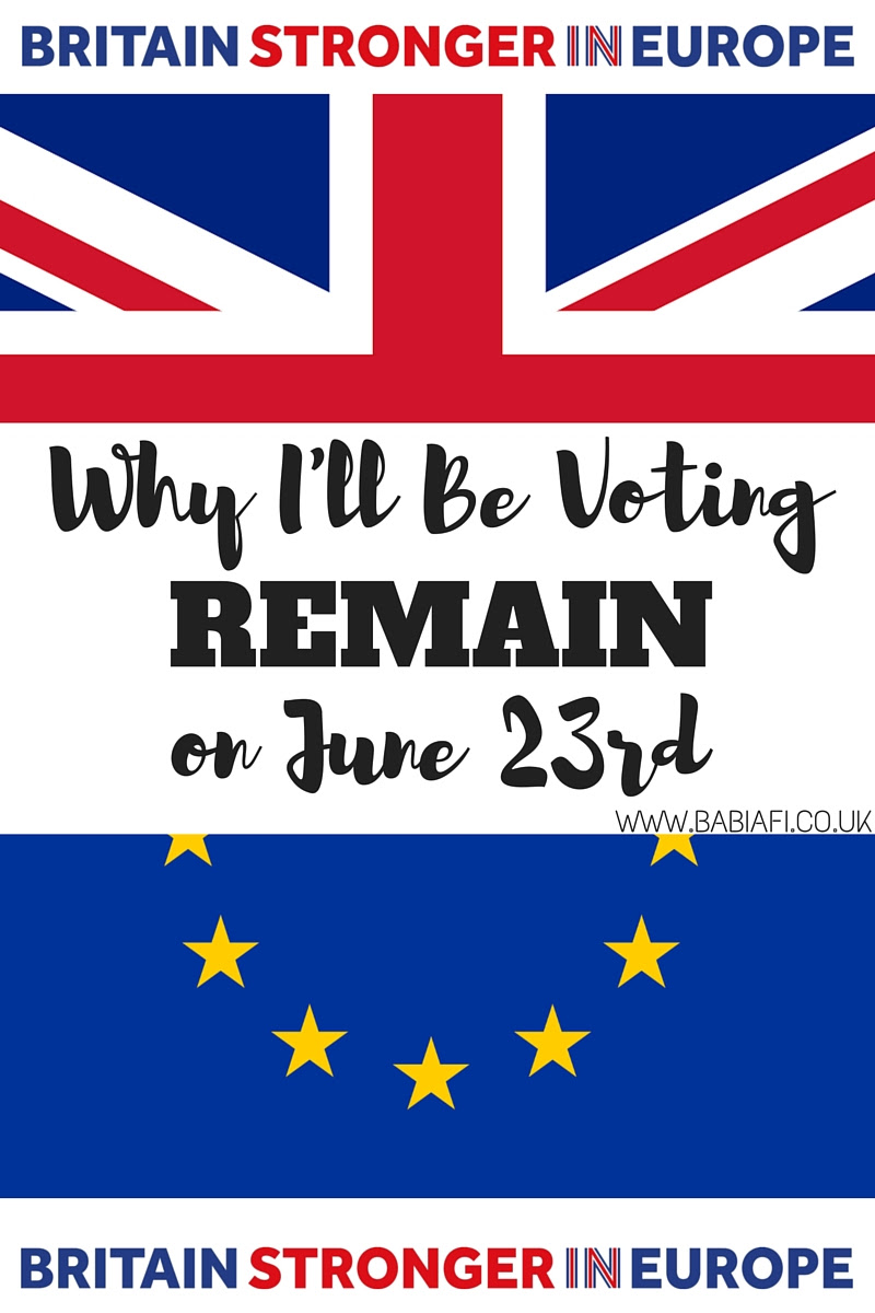 Why I'll be voting REMAIN on June 23rd