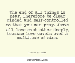 Quotes About End Of All Things 98 Quotes