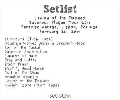 Legion of the Damned Setlist Paradise Garage, Lisbon, Portugal, Ravenous Plague Tour 2014