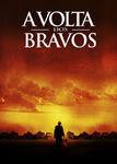 A Volta dos Bravos | filmes-netflix.blogspot.com