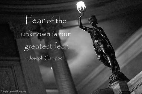 Quotes Fearing The Unknown