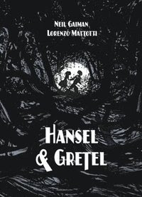 Hansel & Gretel (inbunden)