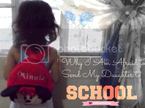 Why I Am Afraid to Send my Daughter to School