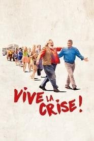 Vive la crise ! online magyarul videa online teljes film letöltés uhd blu ray 2017