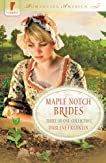 Maple Notch Brides (Romancing America)