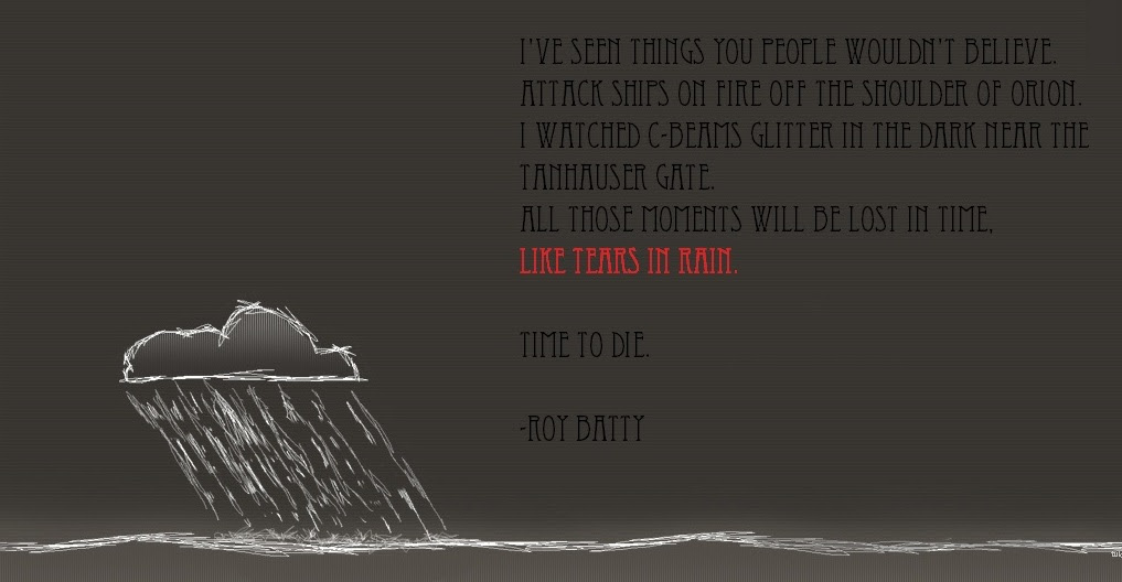 Like Tears In Rain Roy Batty 1017x528 Quotesporn