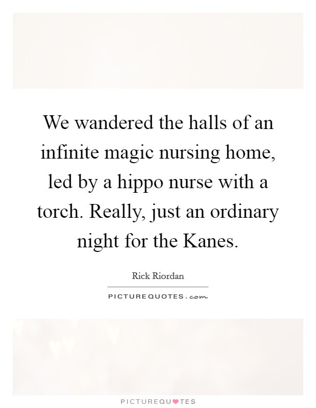 Nursing Home Quotes Sayings Nursing Home Picture Quotes