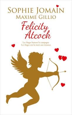 Couverture Felicity Atcock, tomes 5 et HS 1 : Les anges battent la campagne, Les anges ont la mort aux trousses