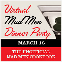 Virtual Mad Men Dinner Party
