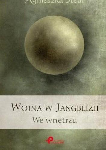 Okładka książki Wojna w Jangblizji. We wnętrzu