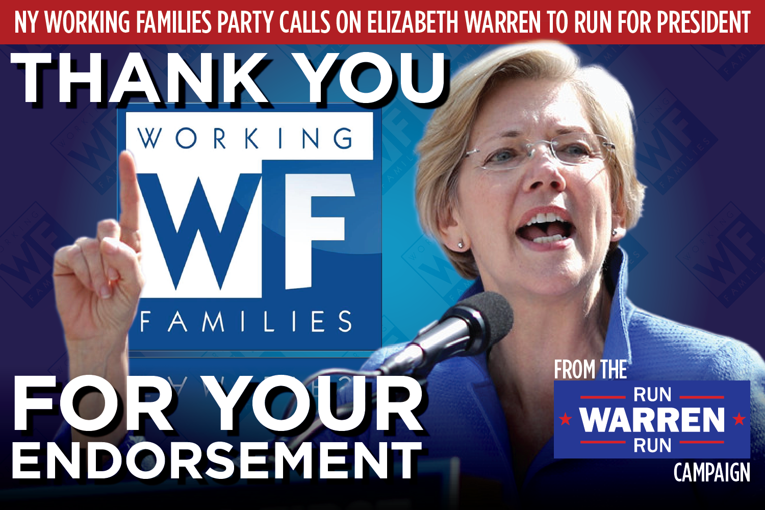 WFP   of NY urges Elizabeth Warren to run for president