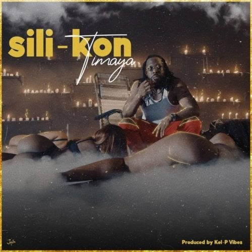 "HOT AUDIO:Timaya – ""Sili Kon"" (Prod. by Kel P)"