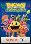 Pac-Man e as Aventuras Fantasmagóricas | filmes-netflix.blogspot.com