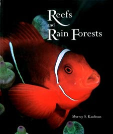 Reefs And Rain Forests The Natural Heritage Of Malaysian Borneo
