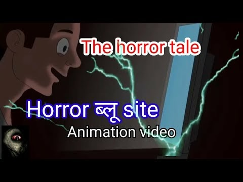 Horror blue site hindi animation video.cartoon video.the horror tale.scary story.
