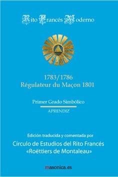 Ritual del Rito Francés - Primer Grado Simbólico