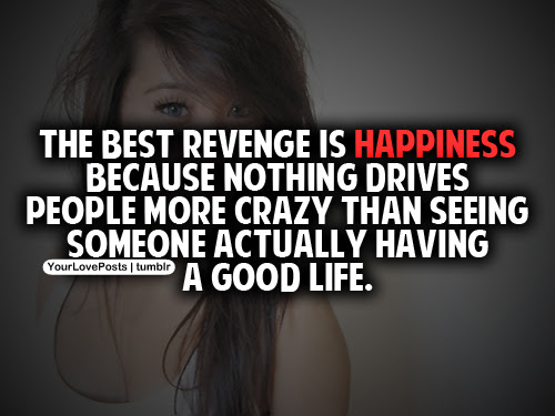 Inspiring Images And Quotes About Revenge Vengeance Positive