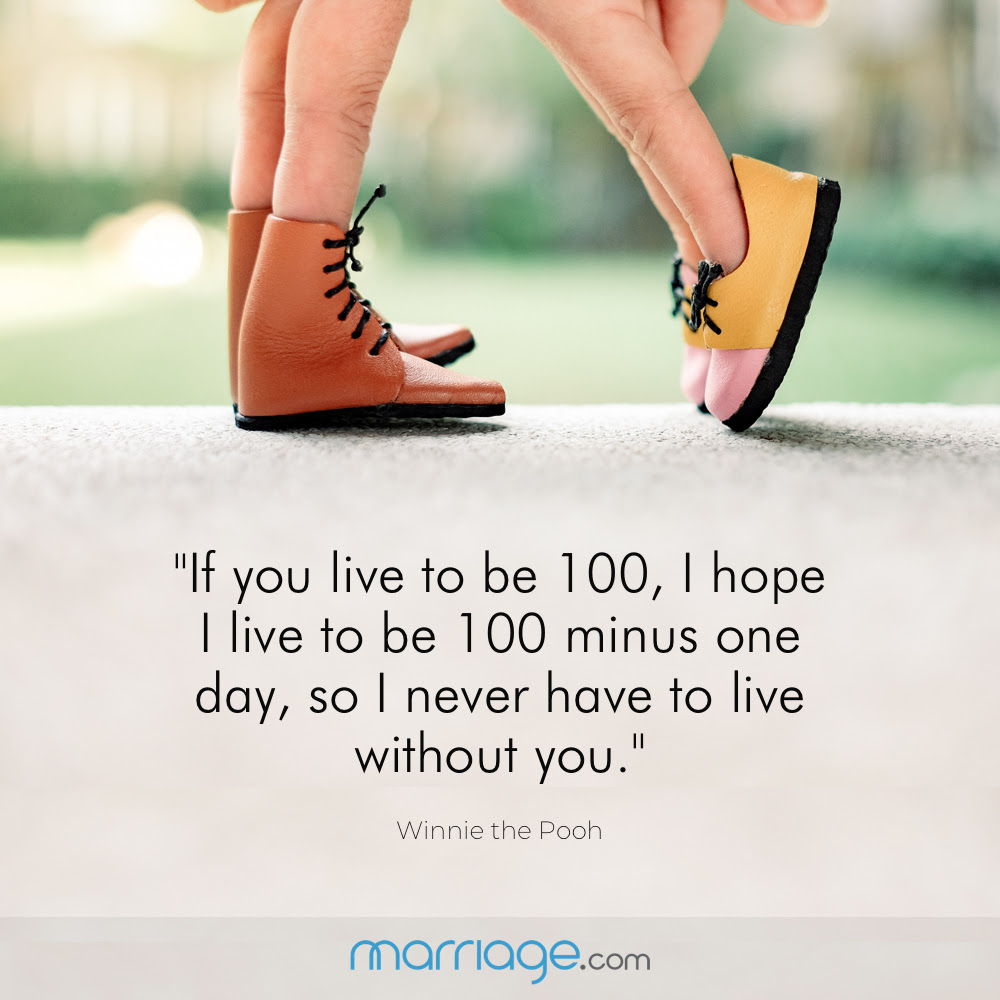 If You Live To Be 100 I Hope I Live To Be Marriage Quotes