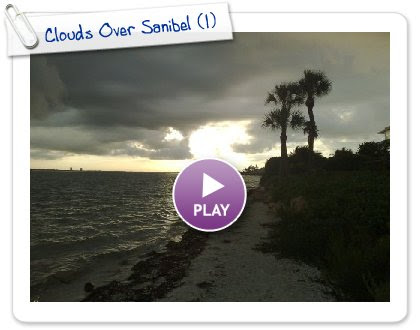 Click to play this Smilebox slideshow: Clouds Over Sanibel