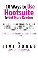 Cover for '10 Ways to Use Hootsuite To Get More Readers'
