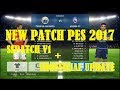 Patch PES 2017 SSPatch V1 + Unofficial Update Review