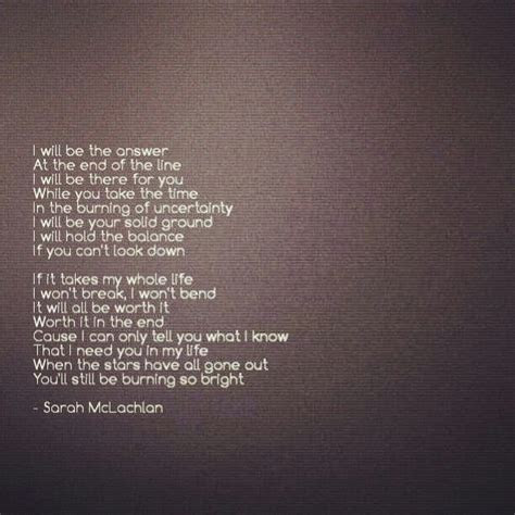Answer   Sarah McLachlan. These will be my wedding vows