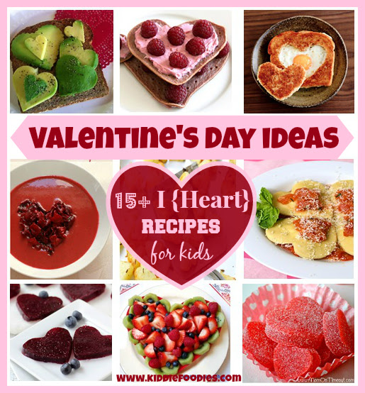 Valentines Day Ideas 15 I Recipes For Kids